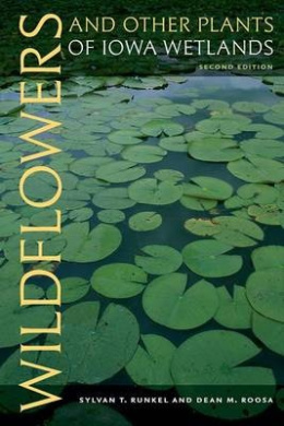 Wildflowers and Other Plants of Iowa Wetlands (Bur Oak Guides)