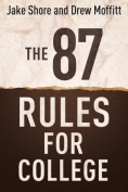 The 87 Rules for College