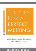 The 5 P's for a Perfect Meeting