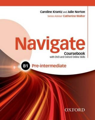 Navigate: Pre-intermediate B1: Coursebook, e-book, and online practice for skills, language and work (Navigate)