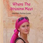 Where the Streams Meet [Audio]