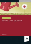 How to Grow Your Firm