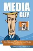 Media Guy
