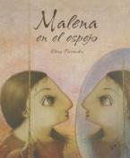 Malena En El Espejo [Spanish]