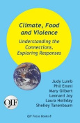 Climate, Food and Violence