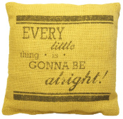Every Little Thing Is Gonna Be Alright! 8x8 Burlap Mini Throw Pillow