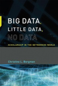 Big Data, Little Data, No Data