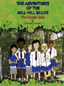 The Adventures of the Mill Hill Billies