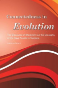 Connectedness in Evolution. the Discourse of Modernity on the Ecosophy of the Haya People in Tanzania