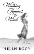 Walking Against the Wind