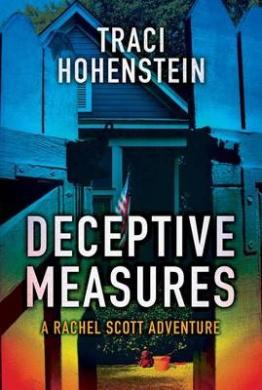 Deceptive Measures (Rachel Scott Adventures)