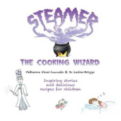 Steamer the Cooking Wizard