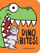 Dino Bites! [Board book]