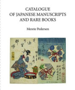 Catalogue of Japanese Manuscripts and Rare Books