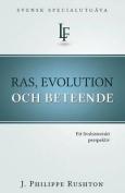 Ras, Evolution Och Beteende [SWE]