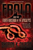 Ebola and the Fourth Horseman of the Apocalypse