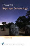 Towards Skyscape Archaeology