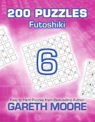 Futoshiki 6: 200 Puzzles