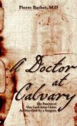A Doctor at Calvary