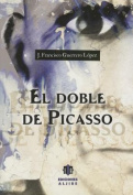 El Doble de Picasso [Spanish]