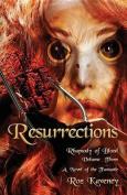 Resurrections - Rhapsody of Blood, Volume Three