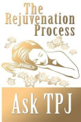 The Rejuvenation Process