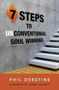 7 Steps to Unconventional Soul Winning
