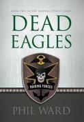 Dead Eagles