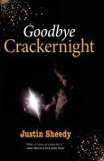 Goodbye Crackernight