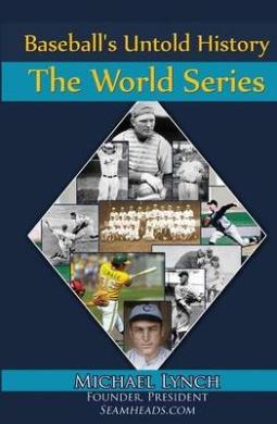 Baseball's Untold History: The World Series
