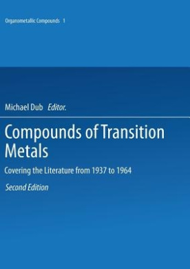 Compounds of Transition Metals: Covering the Literature from 1937 to 1964