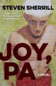 Joy, Pa (Yellow Shoe Fiction)