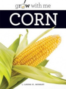 Corn (Grow with Me)