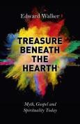 Treasure Beneath the Hearth