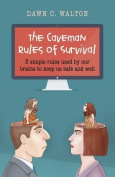 The Caveman Rules of Survival
