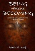 Being versus Becoming