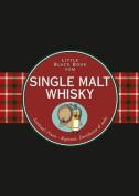 Das Little Black Book vom Single Malt Whisky (Little Black Books  [GER]