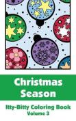 Christmas Season Itty-Bitty Coloring Book