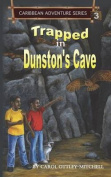 Trapped in Dunston's Cave