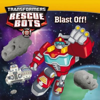 Blast Off! (Transformers Rescue Bots)