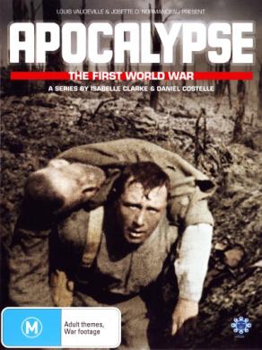 Apocalypse: The First World War