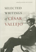 Selected Writings of Cesar Vallejo