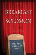 Breakfast with Solomon Volume 1