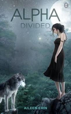 Alpha Divided (Alpha Girl)