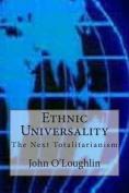 Ethnic Universality