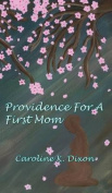 Providence for a First Mom