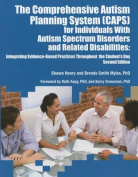 The Comprehensive Autism Planning System (CAPS) for Individuals with Autism Spectrum Disorders and Related Disabilities