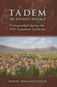 Tadem, My Father's Village