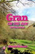 Gran on the Run