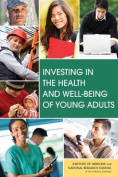 Investing in the Health and Well-Being of Young Adults